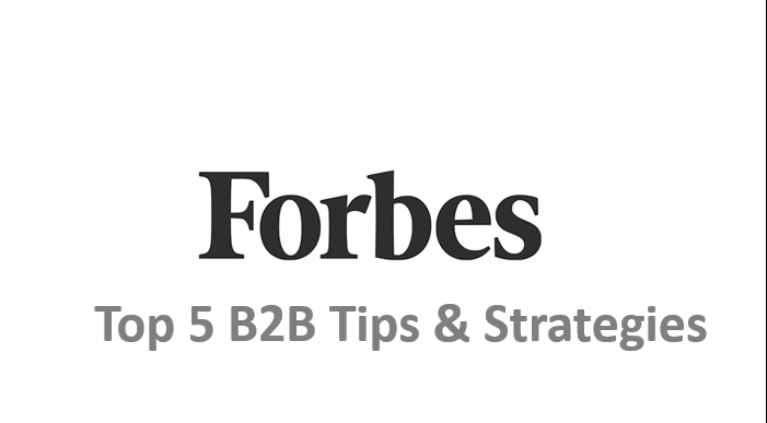 Forbes top 5 B2B tips