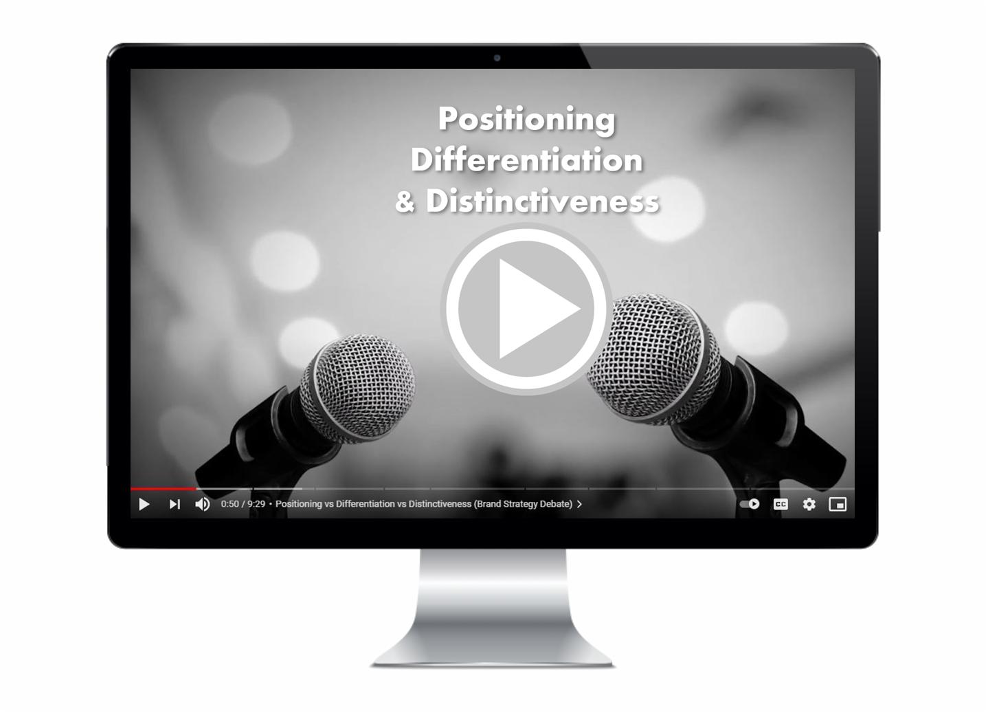 Positioning vs Differentiation vs Distinctiveness
